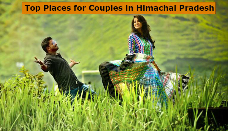 Best Places for Couples in Himachal Pradesh