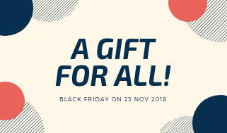Black Friday or ThanksGiving Day 2018