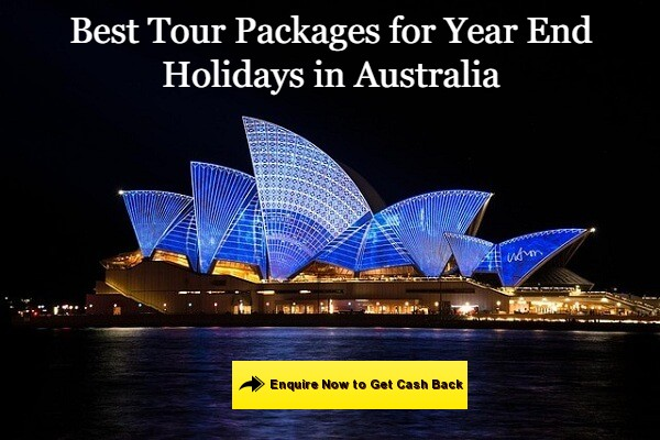 Best Tour Packages for Year End Holidays in Australia Popular in India