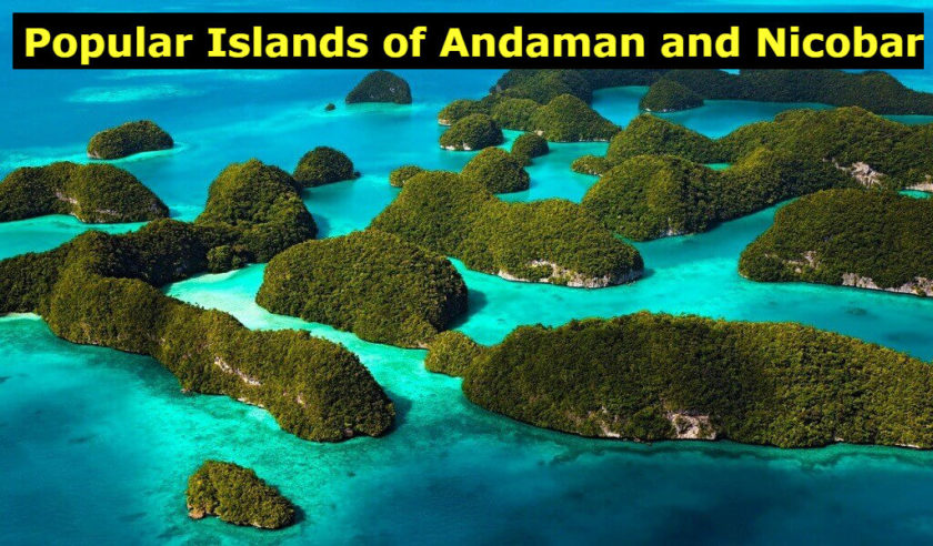 New Names of Popular Islands of Andaman and Nicobar