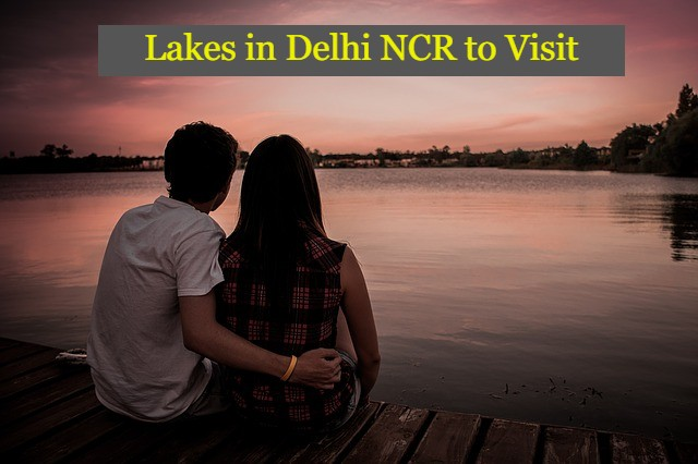 Lakes in Delhi Popular in India