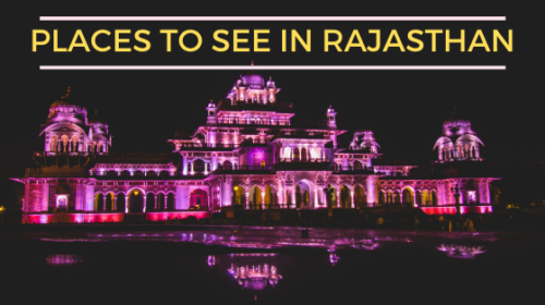 Places to visit in Rajasthan popular in india