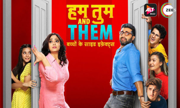 Hum tum and them _alt_balaji_web_series_popular_in_india