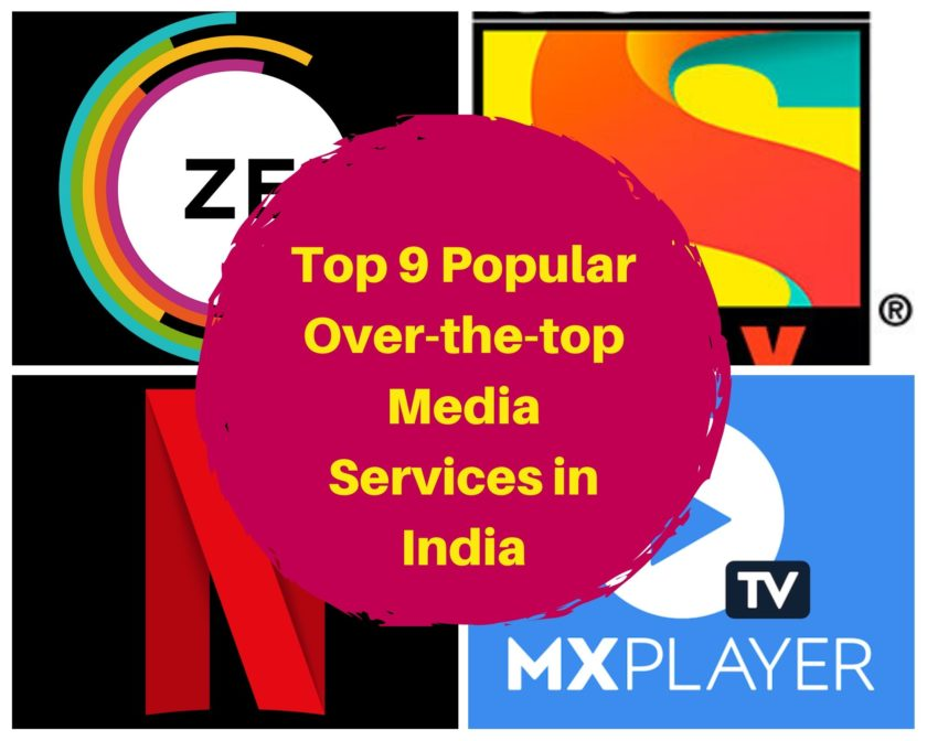 Top 9 popular Over-the-top media service in India