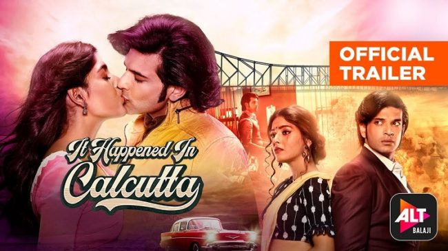 It Happened in Calcutta_alt_balaji_web_series_popular_in_india