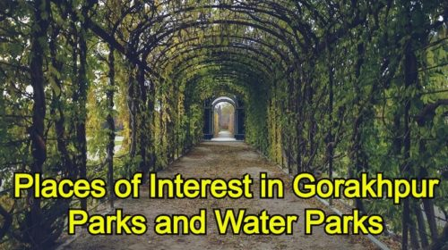 Places of Interest in Gorakhpur Parks and Water Parks