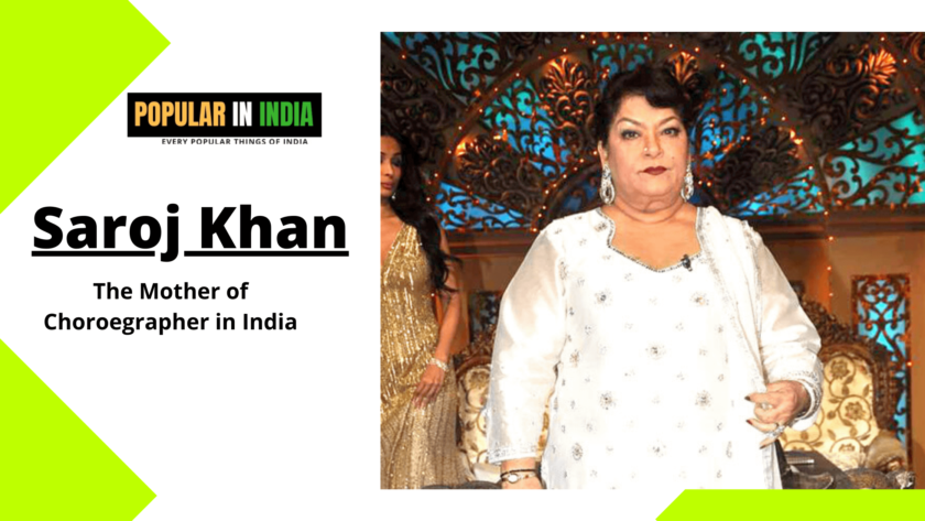 Saroj Khan The Best Choreographer of India or Mother of Dance in India