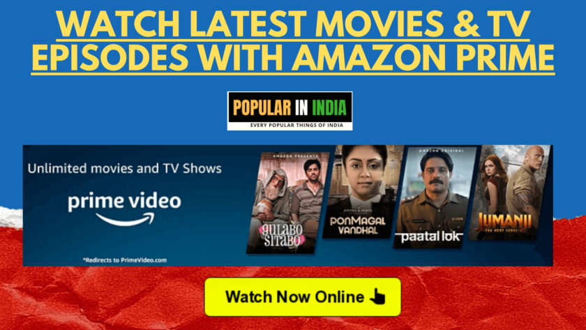Unlimited Movies and TV Shows on Amazon Prime Video popular in India