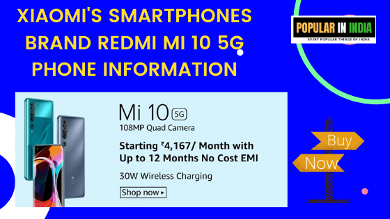 Xiaomis_Smartphones_Brand_Redmi_Mi_10_5G_Phone_Information_specification_popularinindia