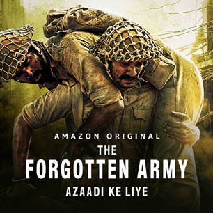 The Forgotten Army Watch Unlimited Movies and TV Shows on Amazon Prime Video PopularinIndia