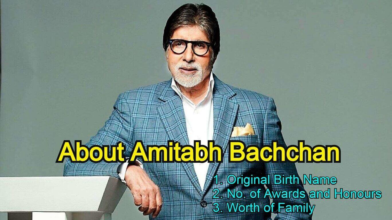 About Amitabh Bachchan Original Name