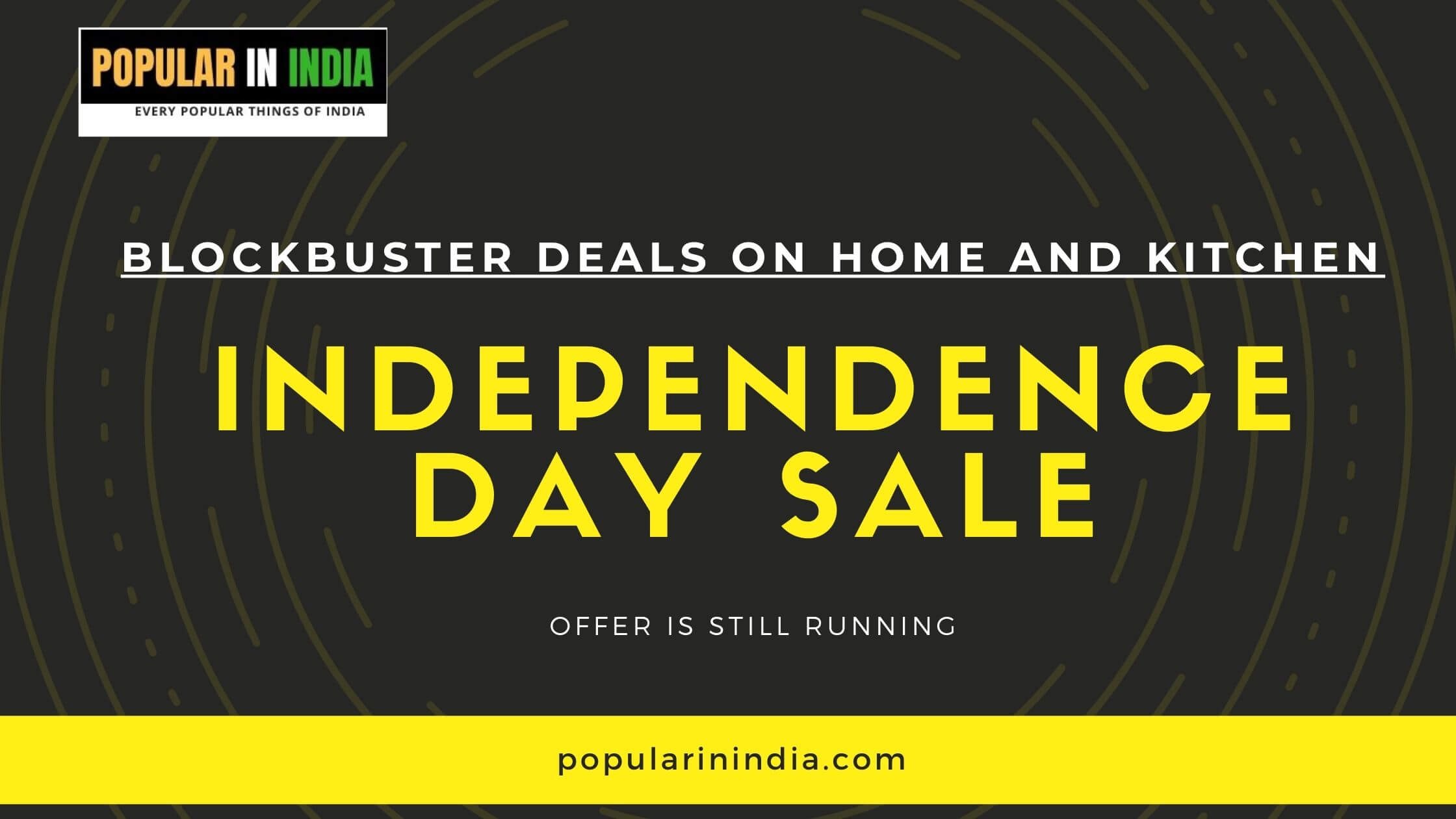 Blockbuster deals and Offers on Home and Kitchen on amazon and Flipkart
