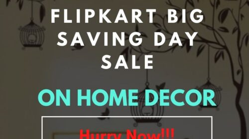 Flipkart big saving day sale on Home Decor
