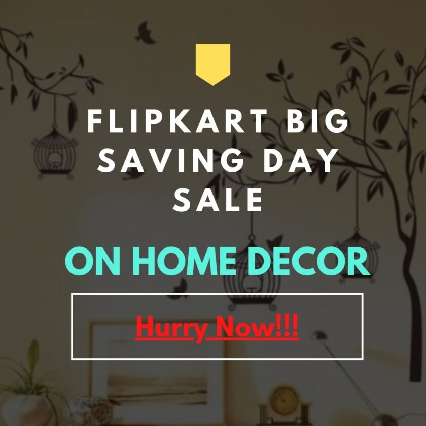 Flipkart big saving day sale on Home Decor