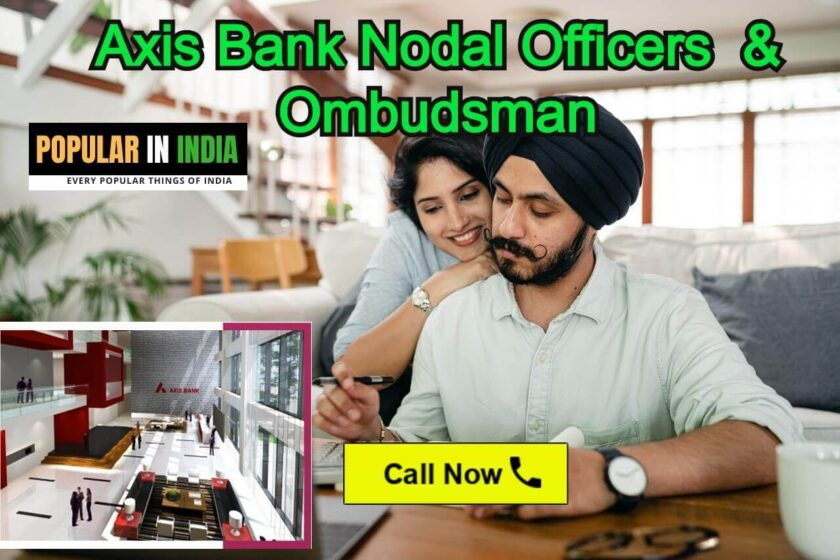 Axis Bank Nodal Officers Contact Details for Complaint
