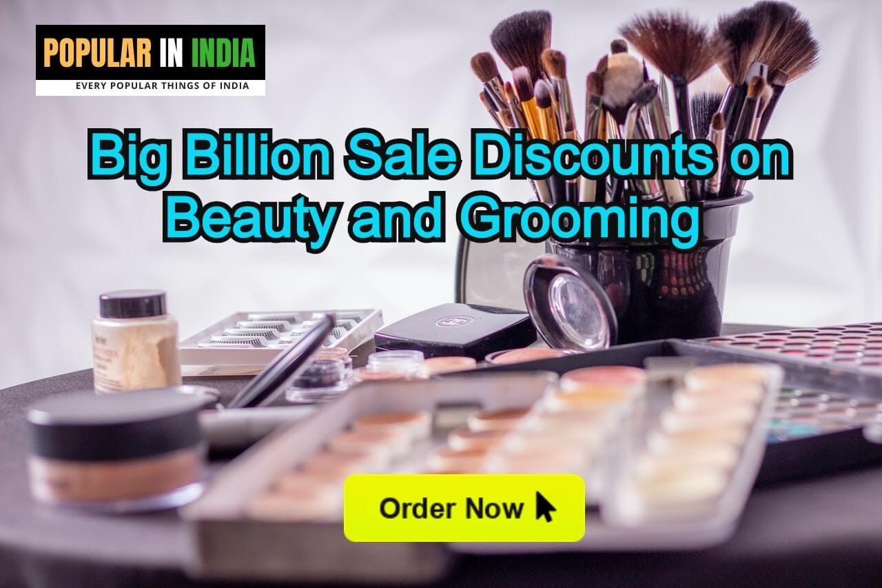 Big Billion Sale Discounts on Beauty and Grooming products in India