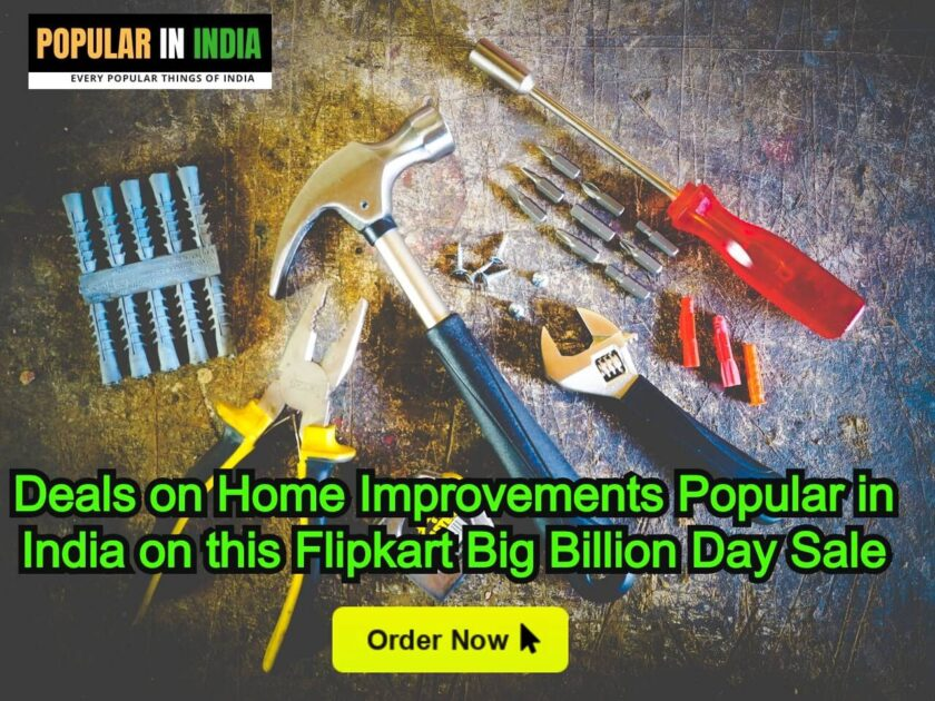 Deals on Home Improvements Popular in India on this Flipkart Big Billion Day Sale
