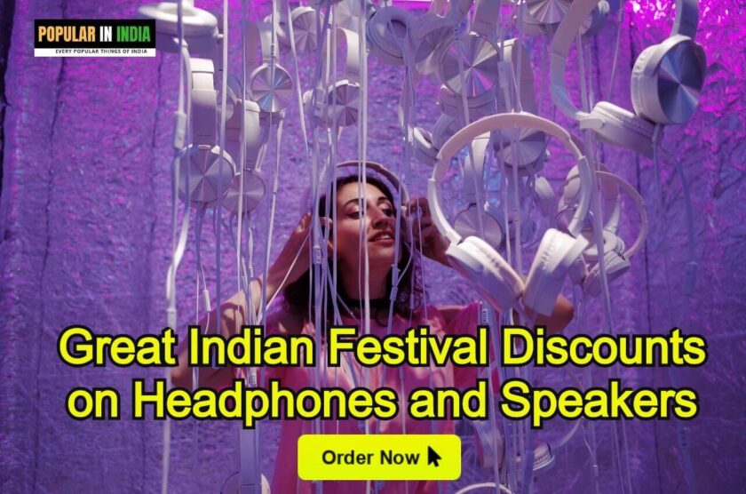 Great Indian Festival Discounts on Headphones and Speakers
