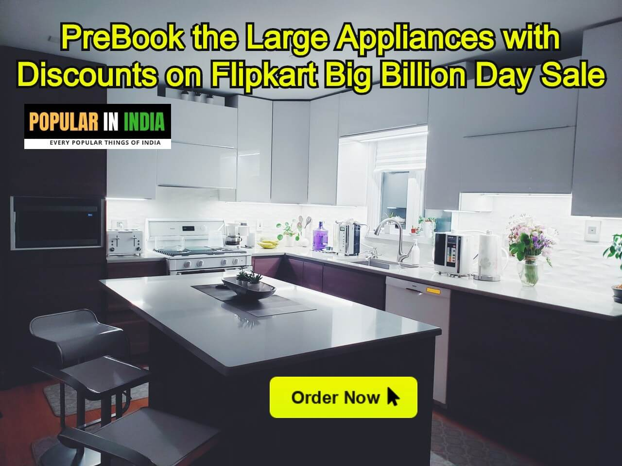 PreBook the Large Appliances with Discounts on Flipkart Big Billion Day Sale