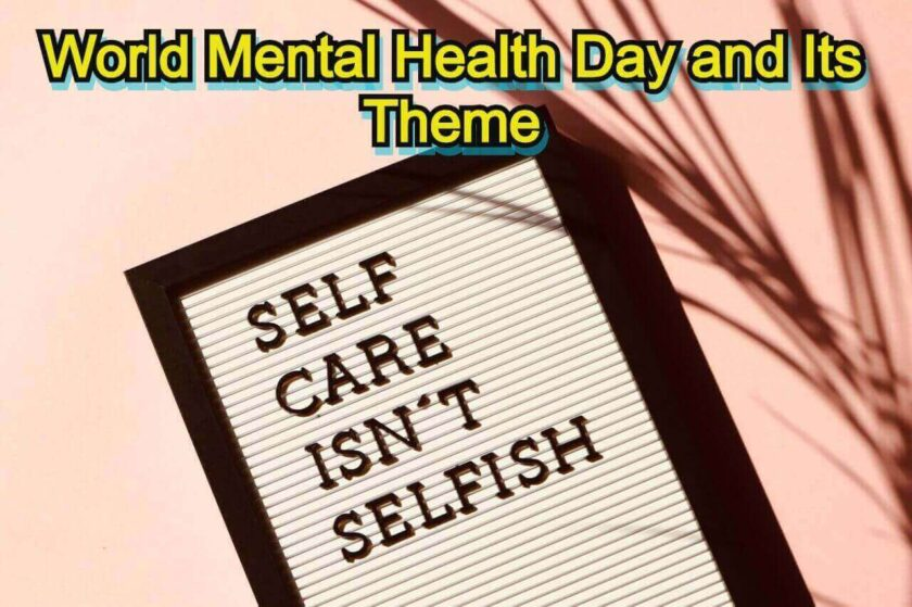 World Mental Health Day and Its Theme
