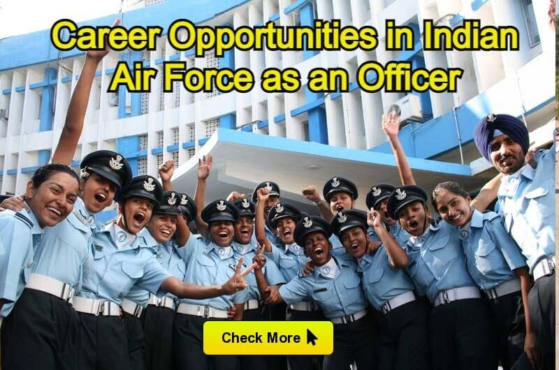 Career Opportunities in Indian Air Force as an Officer For Men and Women
