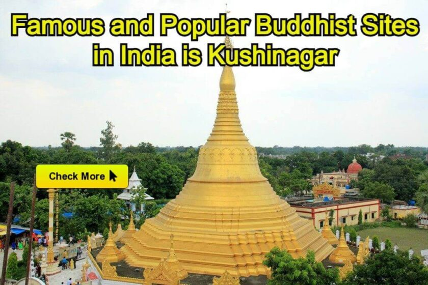 Famous and Popular Buddhist Sites in India is Kushinagar