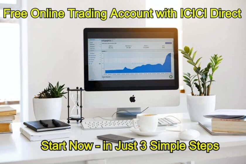 Free Online Trading Account with ICICI Direct