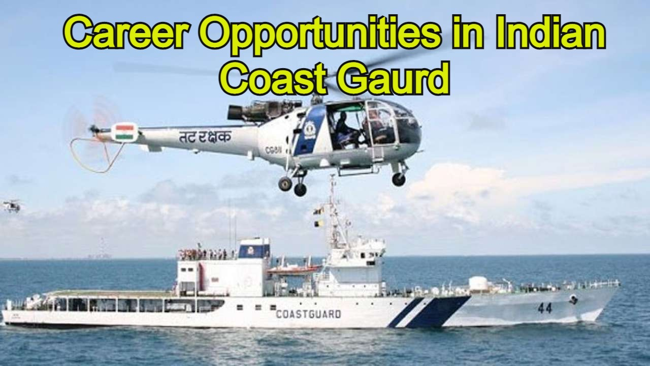 Career Opportunities in Indian Coast Gaurd
