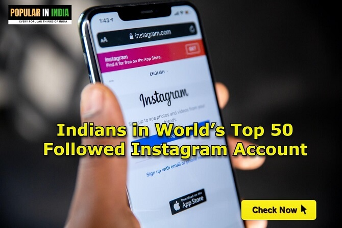 Indians in World's Top 50 Followed Instagram Account