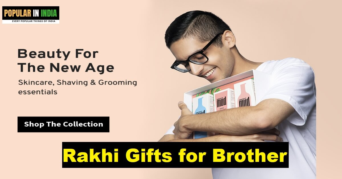 Rakhi Gifts for Brother Popular in India Gifts Ideas